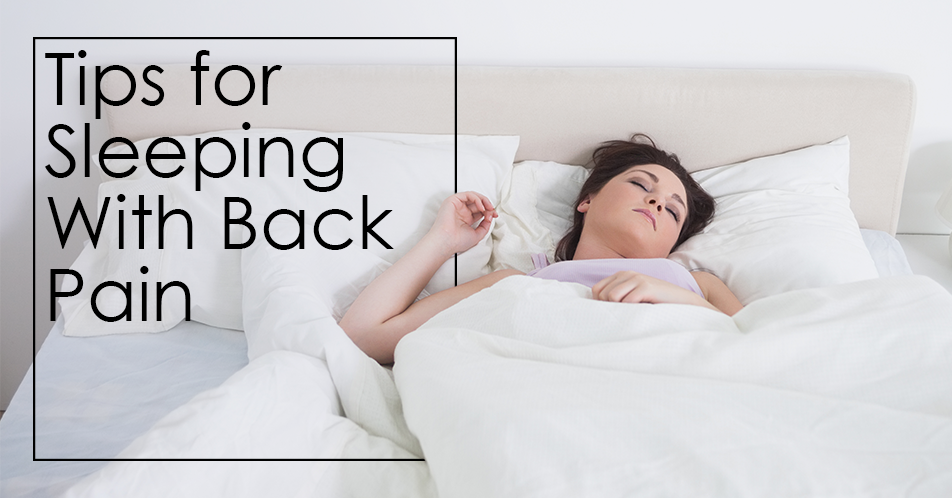 Tips for Sleeping With Back Pain